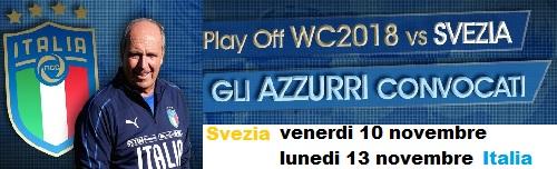 convocazione Italia Svezia Qualificazione Mondiali 2018