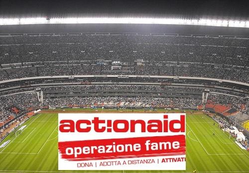 action aid operazione fame nei campi di calcio il 26-27 ottobre