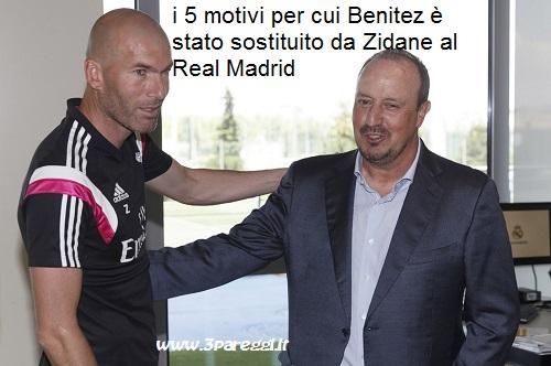 Benitez con il sostituto Zidane